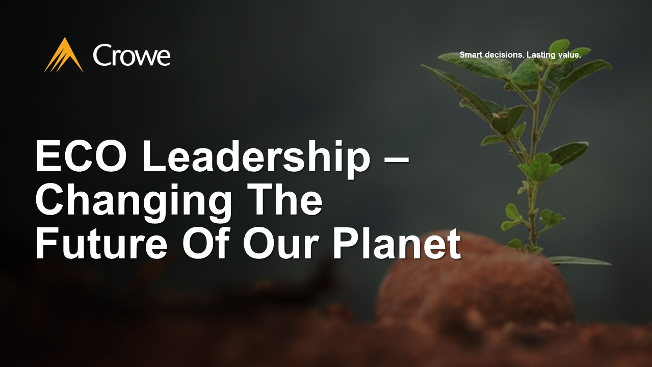ECO Leadership – Changing The Future Of Our Planet