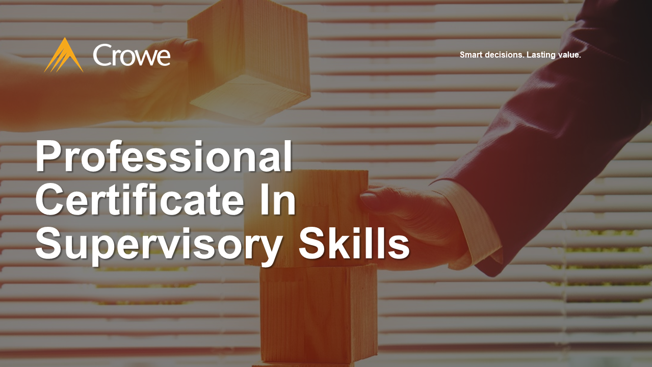 Professional Certificate In Supervisory Skills