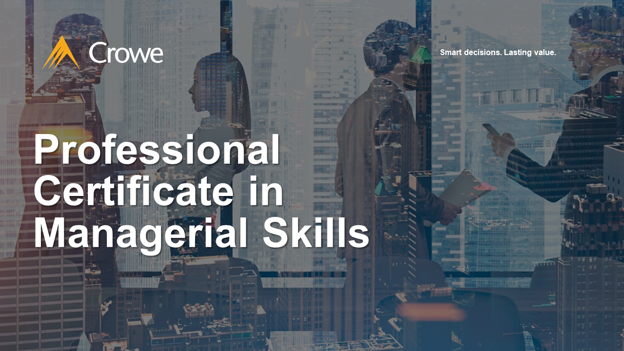 Professional Certificate in Managerial Skills