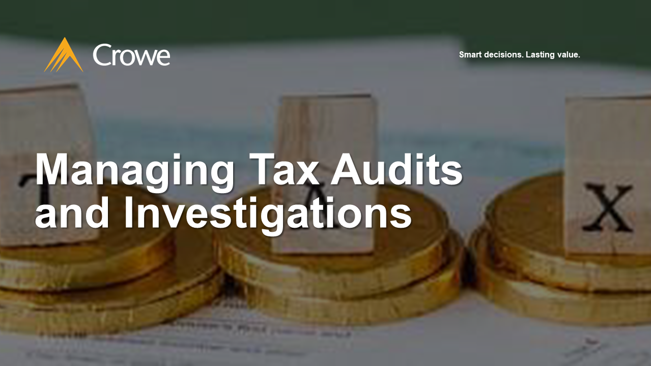 Managing Tax and Audit Investigations