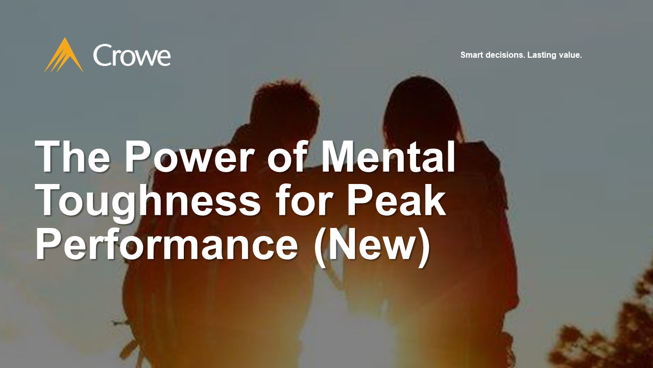 The Power of Mental Toughness for Peak Performance (New)