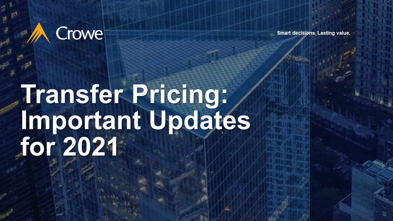Transfer Pricing - Important Updates for 2021