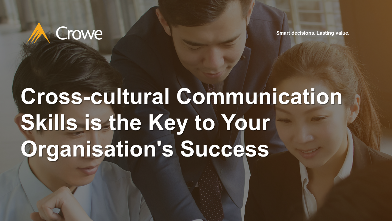 Cross-cultural Communication Skills is the Key to Your Organisation's Success